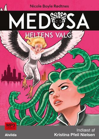 Nicole Boyle Rødtnes: Medusa - heltens valg