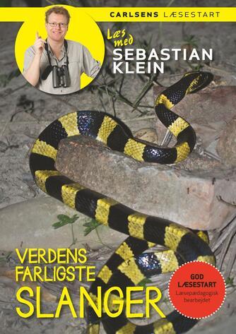 Sebastian Klein, Rikke Klein: Verdens farligste slanger