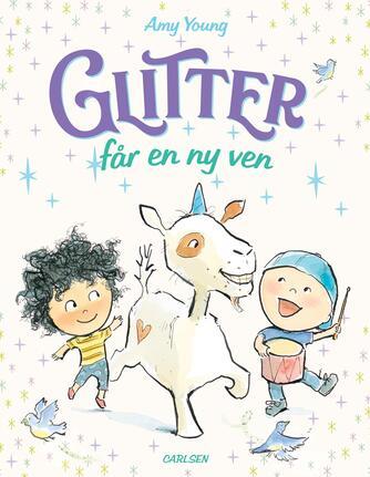 Amy Young (f. 1958-03-31): Glitter får en ny ven
