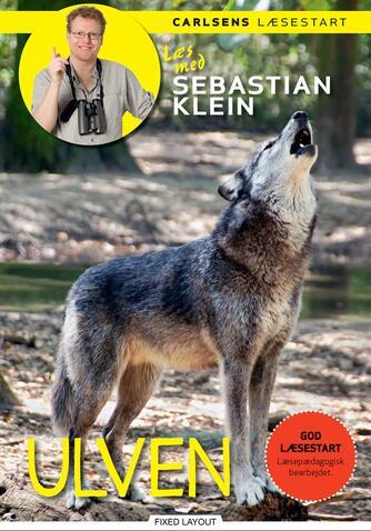 Sebastian Klein, Rikke Klein: Ulven