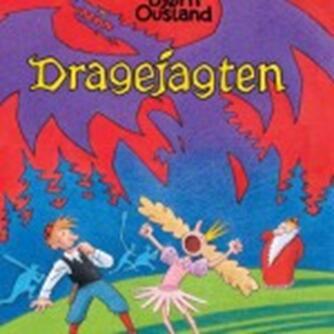 Bjørn Ousland: Dragejagten
