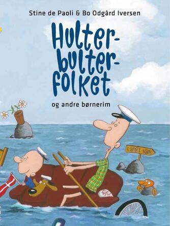 Stine de Paoli, Bo Odgård Iversen: Hulter-bulter-folket og andre børnerim