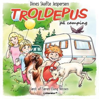 Dines Skafte Jespersen: Troldepus på camping