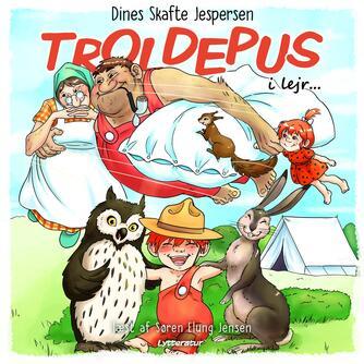 Dines Skafte Jespersen: Troldepus i lejr