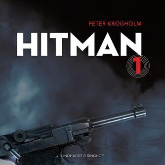 Peter Krogholm: Hitman. 1