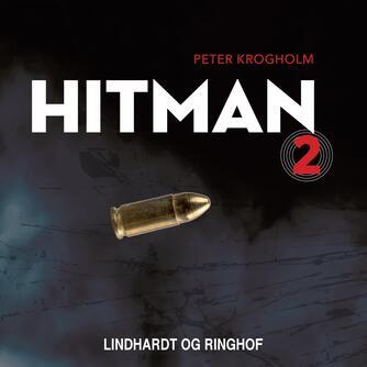 Peter Krogholm: Hitman. 2