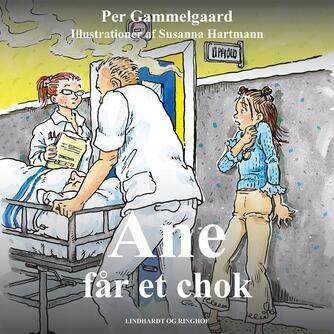 Per Gammelgaard: Ane får et chok