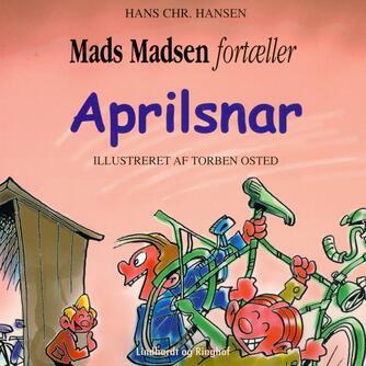 Hans Chr. Hansen (f. 1949): Aprilsnar