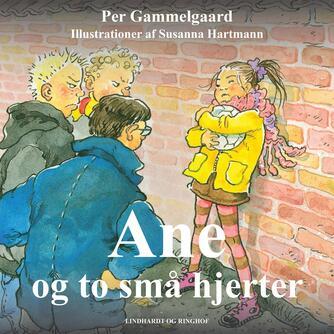 Per Gammelgaard: Ane og to små hjerter