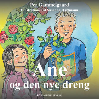 Per Gammelgaard: Ane og den nye dreng