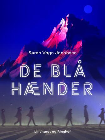 Søren Vagn Jacobsen (f. 1946): De blå hænder