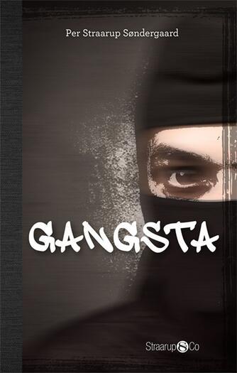 Per Straarup Søndergaard: Gangsta