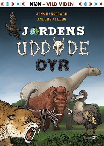 Jens Hansegård: Jordens uddøde dyr
