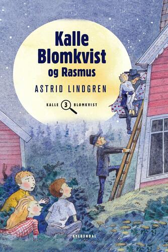 Astrid Lindgren: Kalle Blomkvist og Rasmus (Ved Kina Bodenhoff)