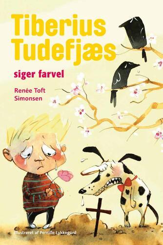 Renée Toft Simonsen: Tiberius Tudefjæs siger farvel