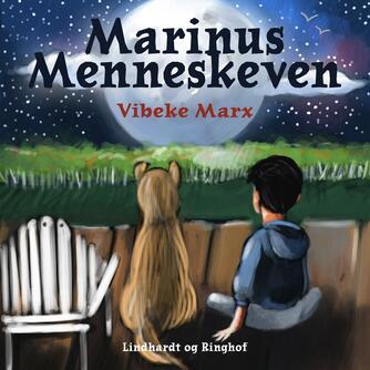 Vibeke Marx: Marinus Menneskeven