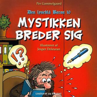 Per Gammelgaard: Mystikken breder sig