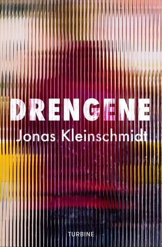 Jonas Kleinschmidt (f. 1982): Drengene