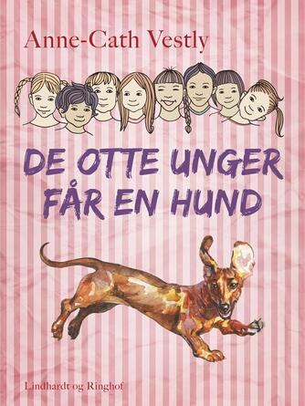 Anne-Cath. Vestly: De otte unger får en hund
