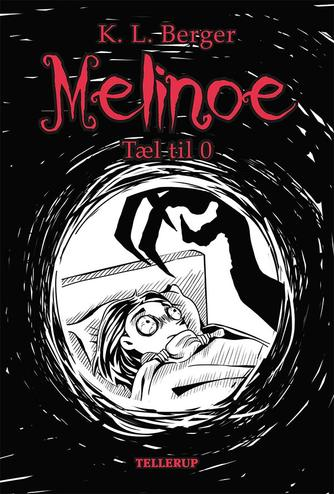 Katja L. Berger: Melinoe - tæl til 0