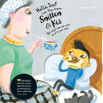 Hella Joof: Snitten & Kis  - det ender med at være en af de gode dage