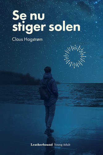 Claus Hagstrøm: Se nu stiger solen