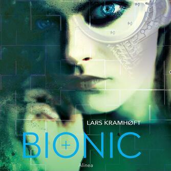 Lars Kramhøft: Bionic