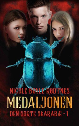 Nicole Boyle Rødtnes: Den sorte skarabæ