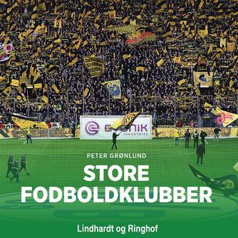 Peter Grønlund (f. 1970-04-11): Store fodboldklubber