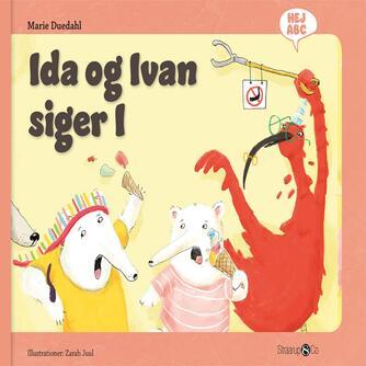 Marie Duedahl, Zarah Juul: Ida og Ivan siger I