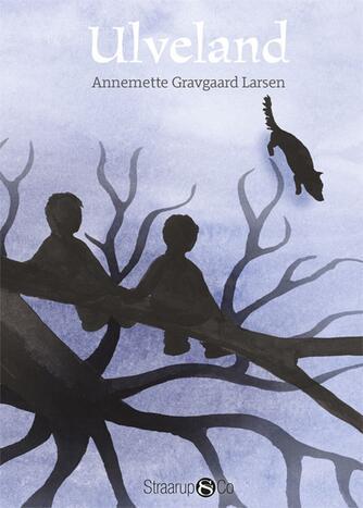 Annemette Gravgaard Larsen: Ulveland