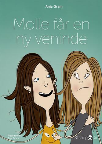 Anja Gram: Molle får en ny veninde