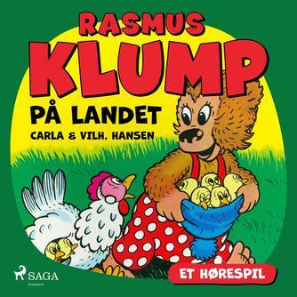 Carla Hansen (f. 1906): Rasmus Klump på landet