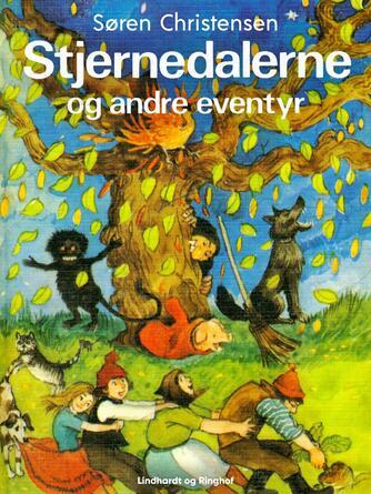 Søren Christensen (f. 1910): Stjernedalerne og andre eventyr