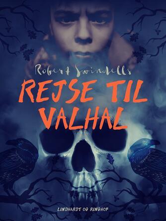 Robert Swindells: Rejse til Valhal
