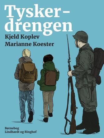 Kjeld Koplev: Tyskerdrengen