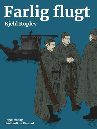 Kjeld Koplev: Farlig flugt : roman
