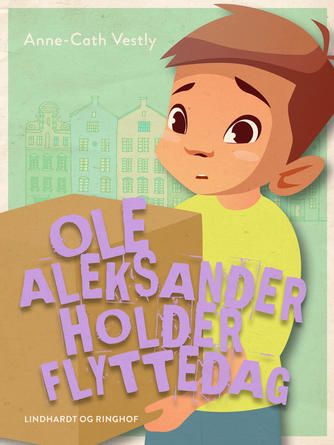 Anne-Cath. Vestly: Ole Aleksander holder flyttedag