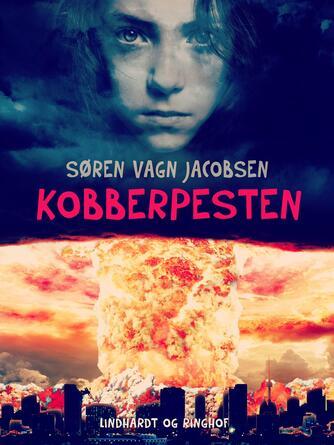 Søren Vagn Jacobsen (f. 1946): Kobberpesten