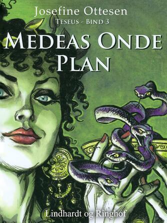 Josefine Ottesen: Medeas onde plan