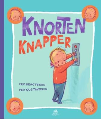 Per Bengtsson, Per Gustavsson (f. 1962): Knorten knapper