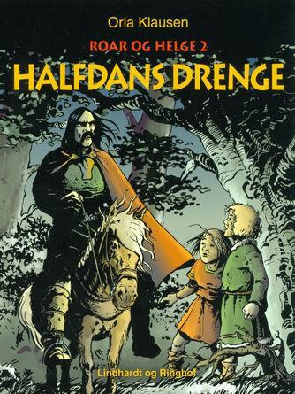 Orla Klausen (f. 1946): Halfdans drenge