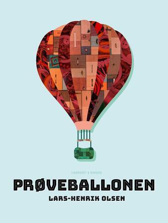Lars-Henrik Olsen (f. 1946): Prøveballonen