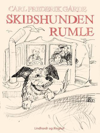 Carl Frederik Garde: Skibshunden Rumle