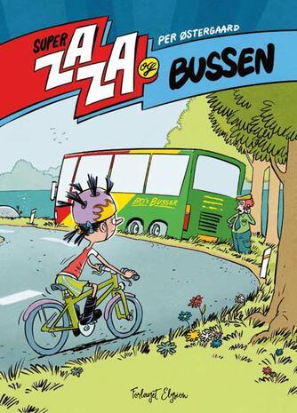 Per Østergaard (f. 1950): Super Zaza og bussen