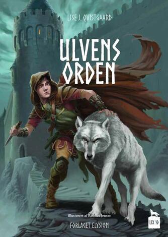 Lise J. Qvistgaard: Ulvens Orden