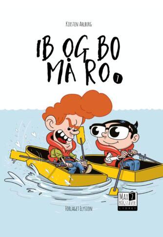 Kirsten Ahlburg: Ib og Bo må ro