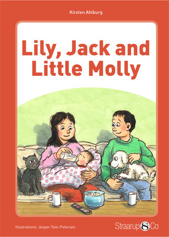 Kirsten Ahlburg: Lily, Jack and Little Molly