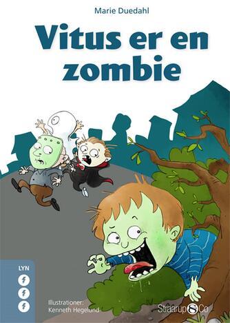 Marie Duedahl: Vitus er en zombie