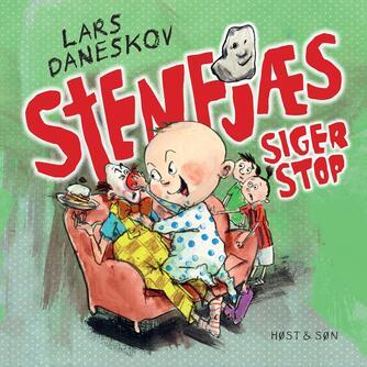 Lars Daneskov: Stenfjæs siger stop